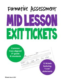 Exit Tickets for Mid Lesson - Informational Text