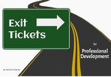 Exit Tickets for Professional Development | PD Evaluation | Closure Activity