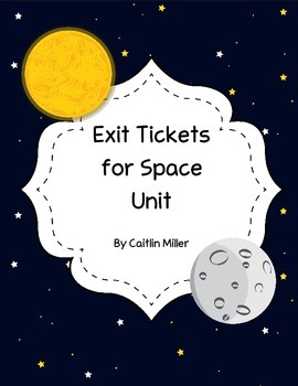 Exit Tickets for Space Units