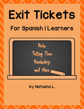Exit Tickets for Spanish 1