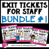 Exit Tickets for Staff BUNDLE