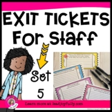 Exit Tickets for Staff - SET 5 (Exit Slips for Assessment)