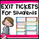 Exit Tickets for Students- TEACHERS/COUNSELORS (Exit Slips for Assessment)