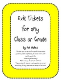 Exit Tickets for any Class or Grade