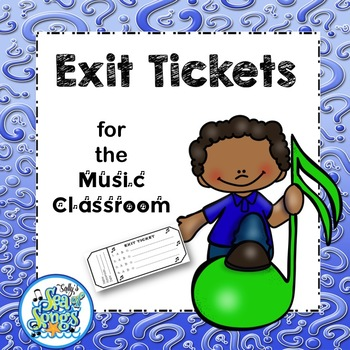 Exit Tickets for the Music Classroom
