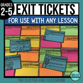 Exit Tickets to Use With ANY Lesson