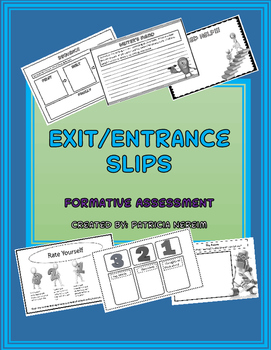Exit and Entrance Slips: Formative Assessment: Middle School and High School