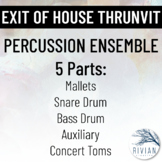 Exit of House Thrunvit - Easy Percussion Ensemble