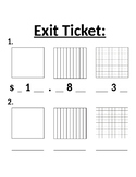 Exit ticket - Representing money as a decimal