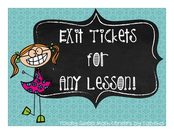 Exit tickets- 40 total, any grade any subject- EVERY lesson!