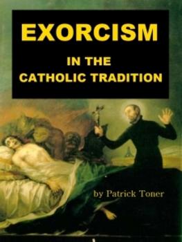 Exorcism in the Catholic Tradition