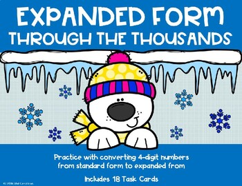 Expanded Form with 4 Digit Numbers {Polar Bear}