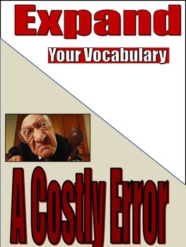 VOCABULARY - Middle and High School - EXPAND - Unit 3: A Costly Error