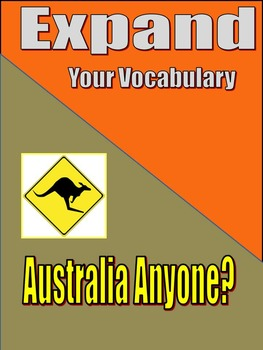 VOCABULARY - Middle and High School - EXPAND - Unit 8: Australia Anyone?