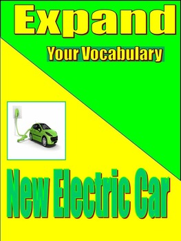 VOCABULARY - Middle and High School - EXPAND - Unit 2: Electric Car