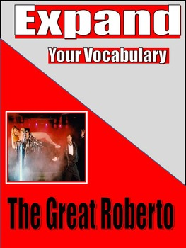 VOCABULARY - Middle and High School - EXPAND - Unit 10: The Great Roberto