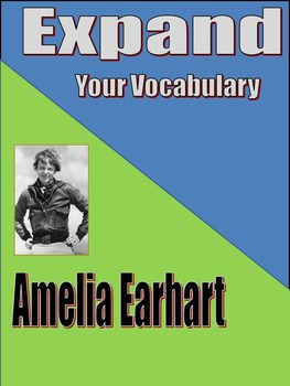 VOCABULARY - Middle and High School - EXPAND - Unit 9: Amelia Earhart