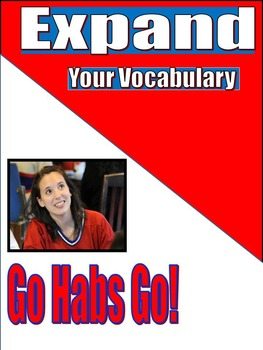 VOCABULARY - Middle and High School - EXPAND - Unit 5: Go Habs Go!