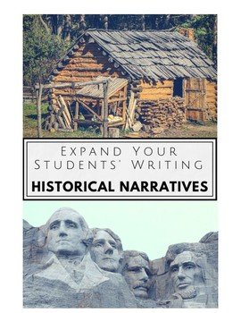 Expand and Improve Your Students' Writing: Historical Narratives