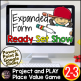 Expanded Form Google Slides | Expanded Form Activities | D