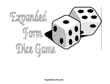 Expanded Form Dice Game