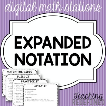 Expanded Form Digital Math Stations