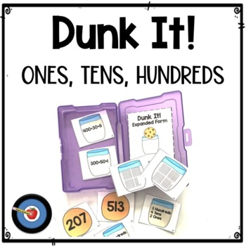 Expanded Form Dunk It! Game for Hundreds, Tens, and Ones