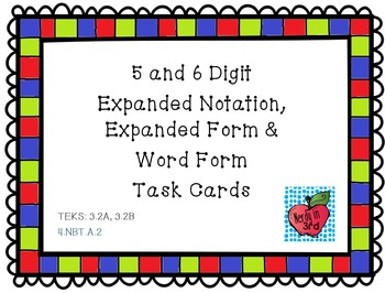 Expanded Form, Expanded Notation and Word Form Task Cards