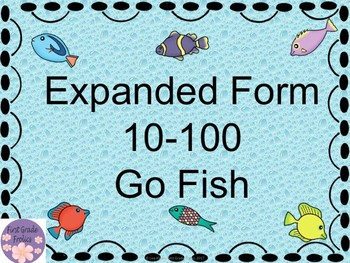 Expanded Form Go Fish 10-100