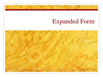 Expanded Form Interactive PowerPoint 2.NBT.3