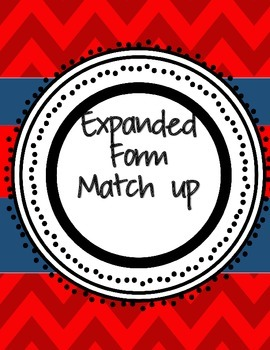 Expanded Form Match Up