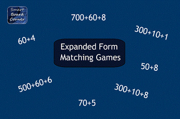 Expanded Form Matching Games SMART Notebook Lesson