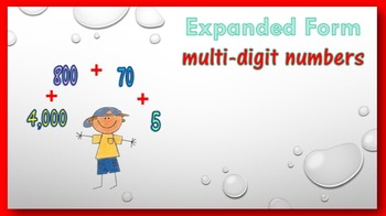 Expanded Form PowerPoint:  multi-digit numbers