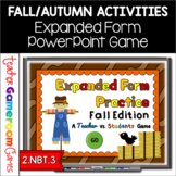 Expanded Form Practice - Fall Edition - Powerpoint Game
