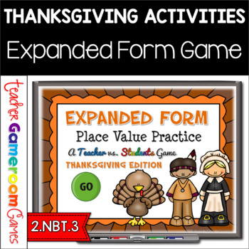 Expanded Form Practice - Thanksgiving Edition - Powerpoint Game