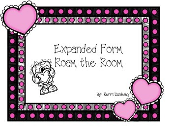 Expanded Form - Roam the Room (Valentine's Day)