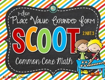 Place Value Expanded Form SCOOT! Task Cards: 3-Digit Numbe