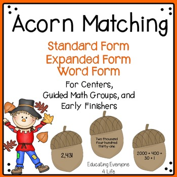 Expanded Form, Standard Form, Word Form  {Fall Matching Game}