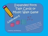 Expanded Form Task Card Musical Game