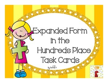 Expanded Form Task Cards (Hundreds Place)