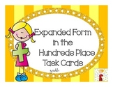 Expanded Form Task Cards (Hundreds Place)