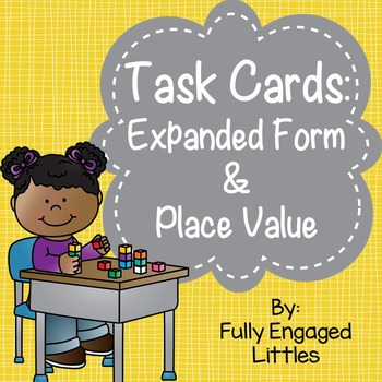Expanded Form and Place Value Task Cards