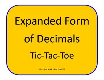Expanded Form of Decimals Tic-Tac-Toe