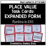 Expanded Form to 1000 - Place Value Task Cards for Second Grade