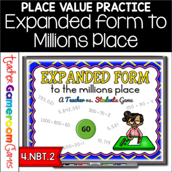 Expanded Form to Millions Powerpoint Game