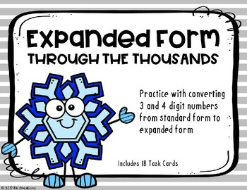 Expanded Form with 3 and 4 Digit Numbers {Winter Theme}