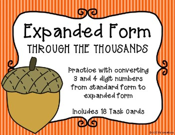 Expanded Form with 3 and 4 Digit Numbers {Autumn Theme}