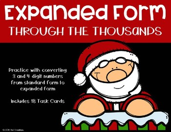 Expanded Form with 3 and 4 Digit Numbers {Christmas}