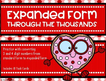 Expanded From with 3 and 4 Digit Numbers {Valentine's Day Theme}