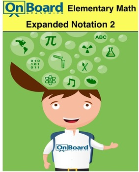 Expanded Notation 2-Interactive Lesson